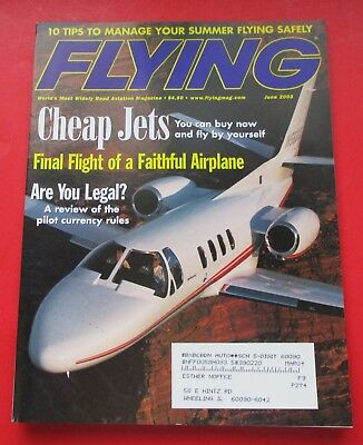 Flying Magazine  June 2003   Cheap Jets   Final Flight Of A Faithful Airplane