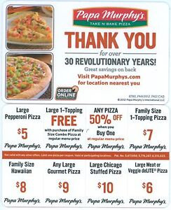 Papa Murphy's Pizza - discount card - save over $30