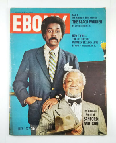 Ebony Magazine July 1972 Sanford And Son The Black Worker Sex And Love