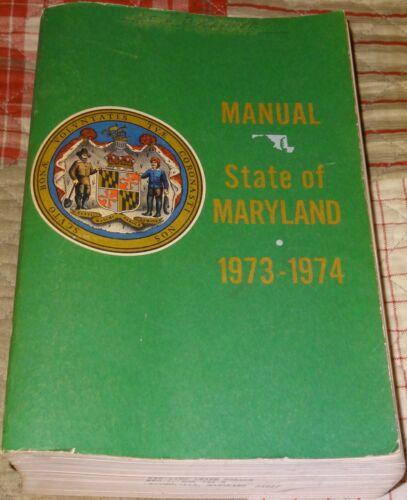 Vintage Manual State Of Maryland 1973-1974 Book Photos Souvenir