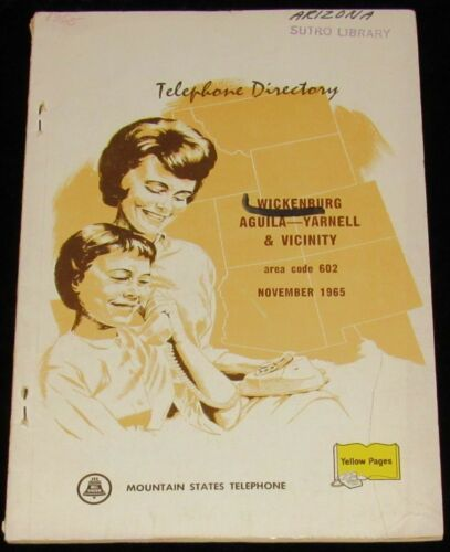 1965 ARIZONA TELEPHONE DIRECTORY, WICKENBURG, AGUILA, YARNELL & VICINITY