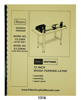 Sears Craftsman 12 Wood Lathe 113.23801 160 Instructions Parts Manual 1316