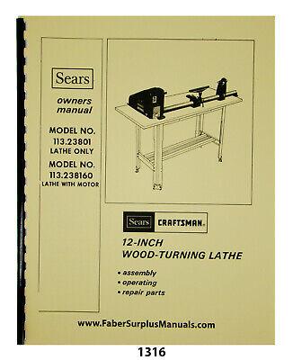 Sears Craftsman 12 Wood Lathe 113.23801 160 Instructions Parts Manual 1316
