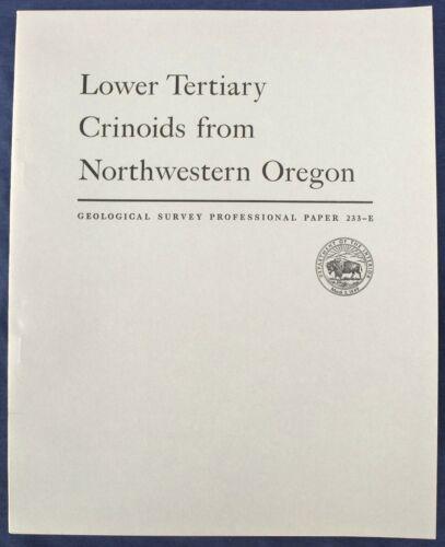 USGS CRINOIDS in OREGON, Spectacular Fossils! Rare Report Vintage 1953 AMAZING!