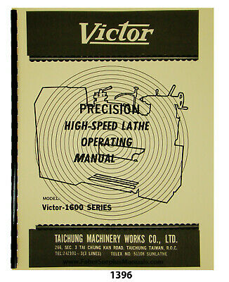 Victor Lathe 1600 Series Operating Manual 1396