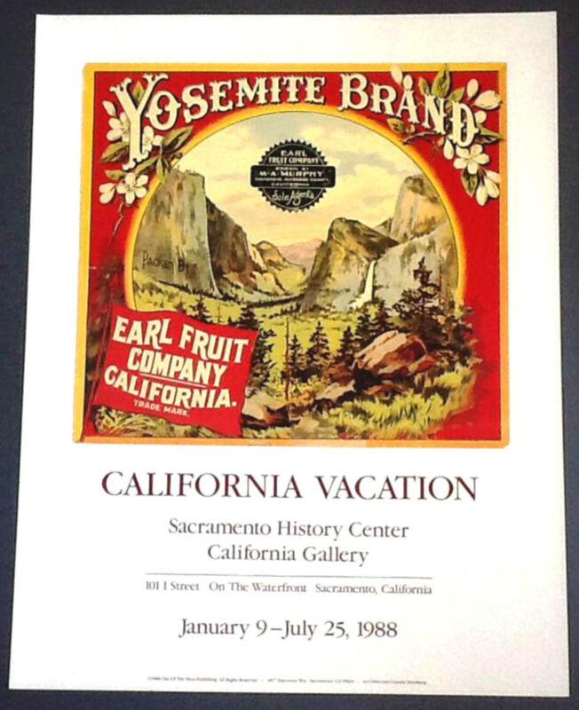 *Rare* YOSEMITE BRAND Earl Fruit WESTERN 1988 Event Poster ORANGE CRATE LABEL