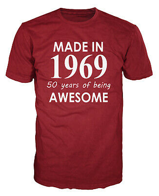 - Made In 1969 Funny 50th Birthday Anniversary 50 Years Party Gift Present T-shirt