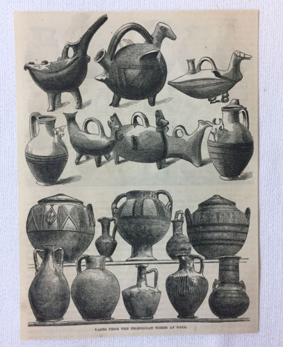 1872 magazine engraving~ VASES FROM THE PHOENICIAN TOMBS AT DALL