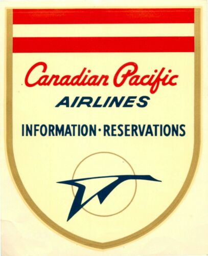 CANADIAN PACIFIC ~INFORMATION & RESERVATIONS~ Airline Luggage Label / Decal 1960