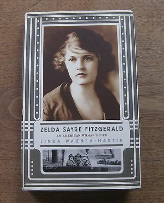 Zelda Sayre Fitzgerald Biography By Linda Wagner Martin 1St Hcdj 2004  F  Scott