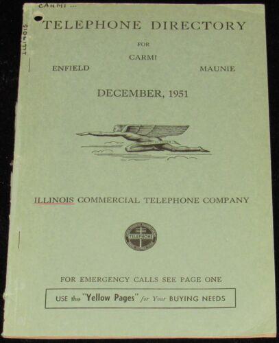 1951 ILLINOIS TELEPHONE DIRECTORY, CARMI, ENFIELD, MAUNIE