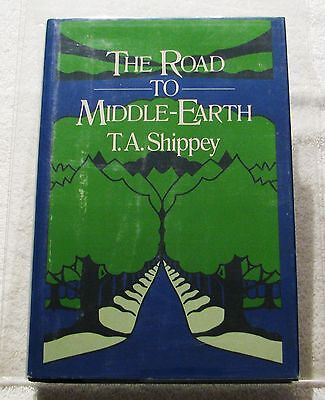 (Tolkien) The Road To Middle-Earth by T.A. Shippey - 1st U.S. HC Ed. - 1983