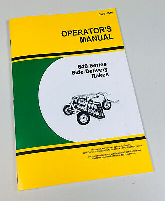 Operators Manual For John Deere 640 Side Delivery Rake Hay Straw Teeth Adjust