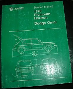 NICE-Mopar-78-Dodge-Omni-Plymouth-Horizon-Service-Manual-VGC-Not-or-Barely-Used