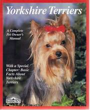 YORKSHIRE TERRIERS-A COMPLETE PET OWNERS MANUAL LIKE NEW CAN POST Hughesdale Monash Area Preview