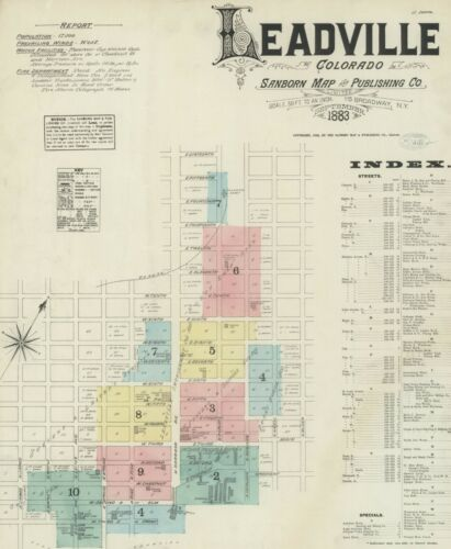 Leadville, Colorado~Sanborn Map©sheets 11 maps made in 1883