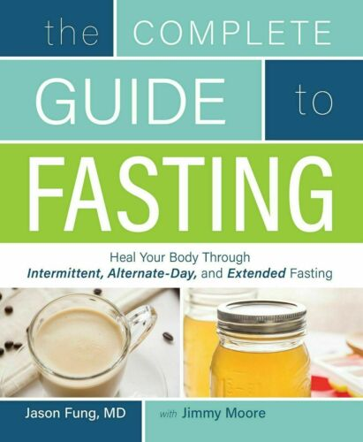 The Complete Guide to Fasting Heal Your Body by Jason Fung
