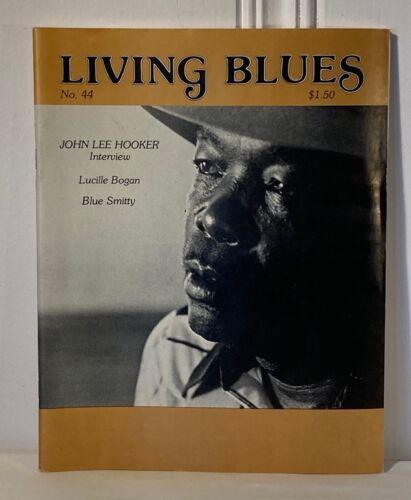 Living Blues Magazine ~ no.44 Autumn 1979 ~ John Lee Hooker ~ Lucille Bogan