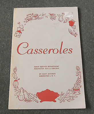 Casseroles Home Service Department Rochester Gas & Electric Community Cookbook