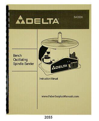 Delta Oscillating Spindle Sander Sa350k Instruction Parts List Manual 2055