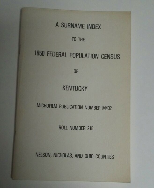 Kentucky History Book Genealogy History Census 1850 Nelson Nicholas Ohio  County