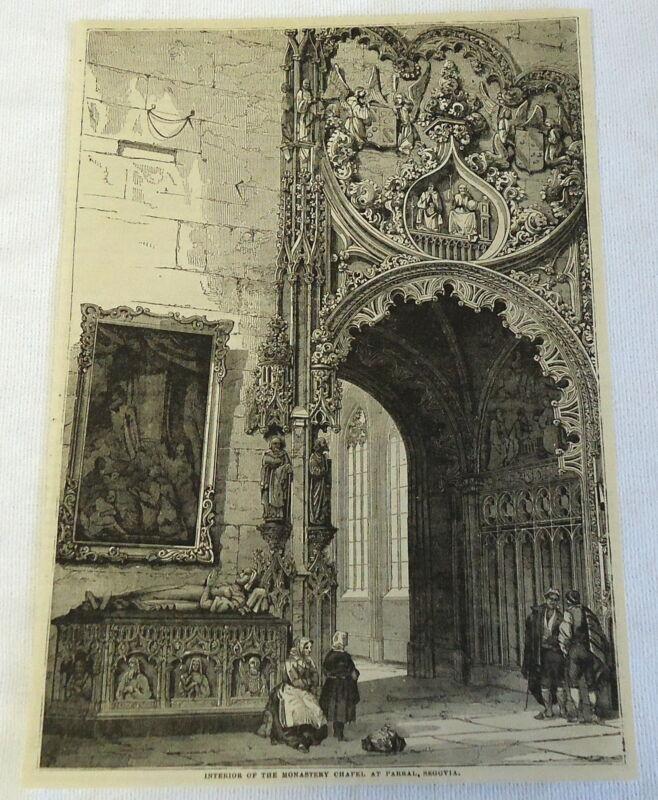 1882 magazine engraving ~ INTERIOR OF THE MONASTERY CHAPEL AT PARRAL, SEGOVIA
