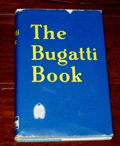 THE BUGATTI BOOK by Eaglesfield & Hampton - 1958 Hardbound with Dust Jacket