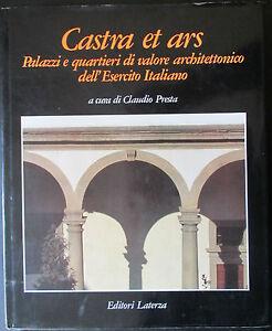 CASTRA-ET-ARS-palazzi-quartieri-esercito-italiano-architettura-storia-militare
