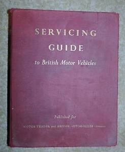 SERVICING GUIDE   to   BRITISH  MOTOR  VEHICLES Hallett Cove Marion Area Preview