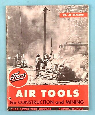 Vintage 1950s Thor Power Tools Catalog Air Tools For Construction And Mining