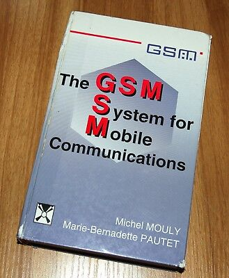 The GSM System for Mobile Communications by Pautet, Marie-Bernadette Hardback