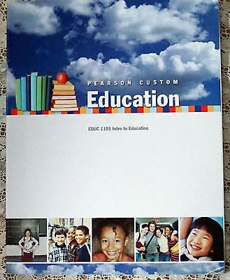 ~ INTRO TO EDUCATION TEXTBOOK  PEARSON CUSTOM EDUC 1101 NORMANDALE COLLEGE MN ~ for sale  Shipping to South Africa