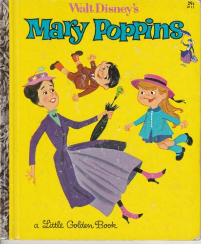 LITTLE GOLDEN BOOK WALT DISNEY MARY POPPINS #D113 YELLOW COVER 1964 EDITION A