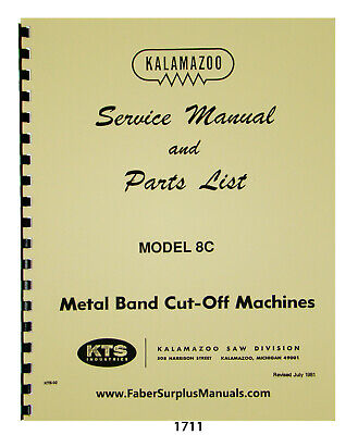 Kalamazoo 8c Bandsaw Service Manual Parts List Manual 1711