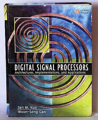 Digital Signal Processors : Architectures, Implementations, and Applications by Digital Signal Processor Architecture