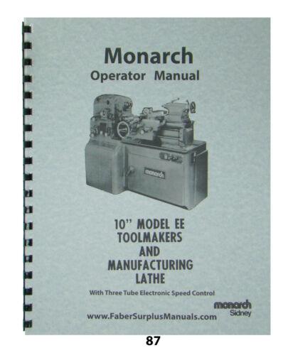 "Monarch Lathe Operator Manual 10"" Mod. EE Toolmakers & Manufacturing Lathe *87"