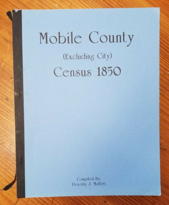 Mobile County Excluding City Census 1850 Alabama Genealogy Occupations Origins