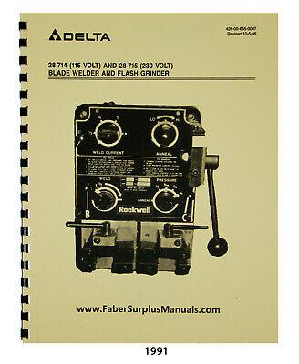Delta Blade Welder Models 28-714 28-715 Instruction Parts List Manual 1991
