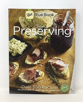 Ball Canning Cookbook Blue Book 37th Edition Guide To Preserving 500+ Recipes(5A