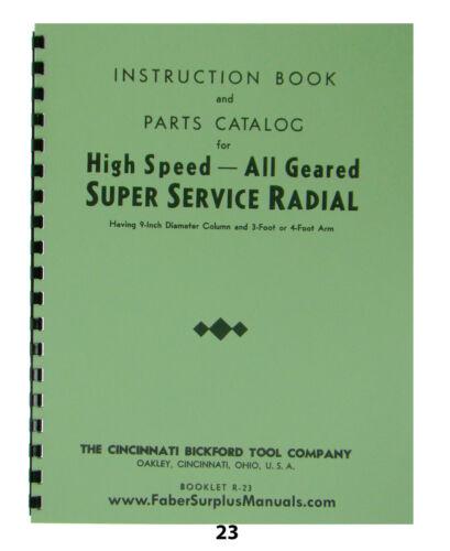"Cincinatti Bickford 9"" Radial Arm Drill Press Instruction & Parts Manual *23"