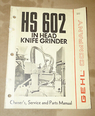 1976 Gehl Company Hs602 In Head Knife Grinder Owners Parts Manual Pn 901852