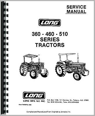Long 350 360 445 460 510 3 Cyl Tractor Service Repair Shop Manual