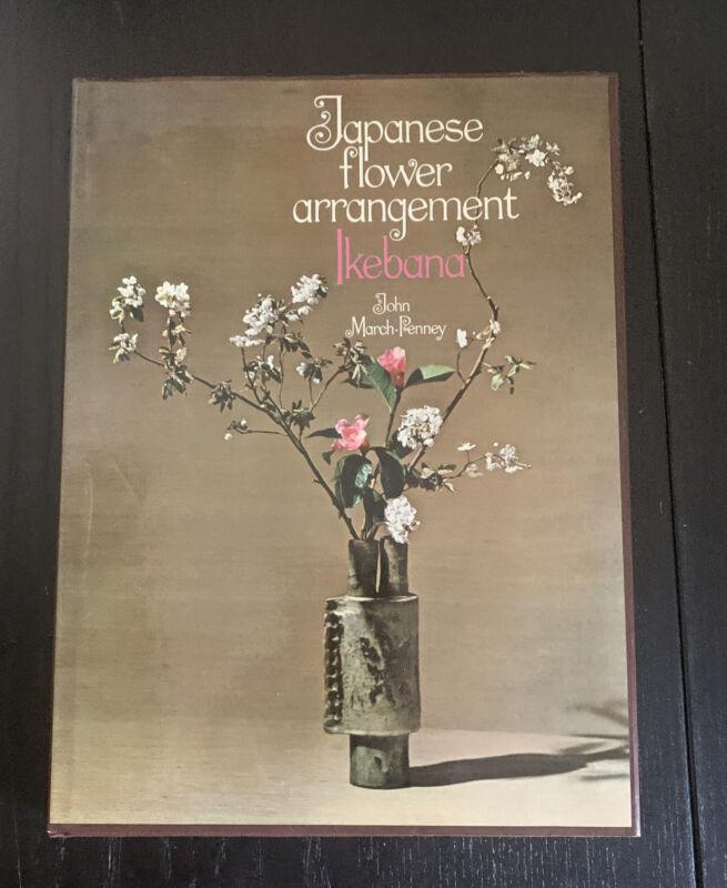 Japanese Flower Arrangement Ikebana John March-Penney Paul Hamlyn 1969 HCDJ