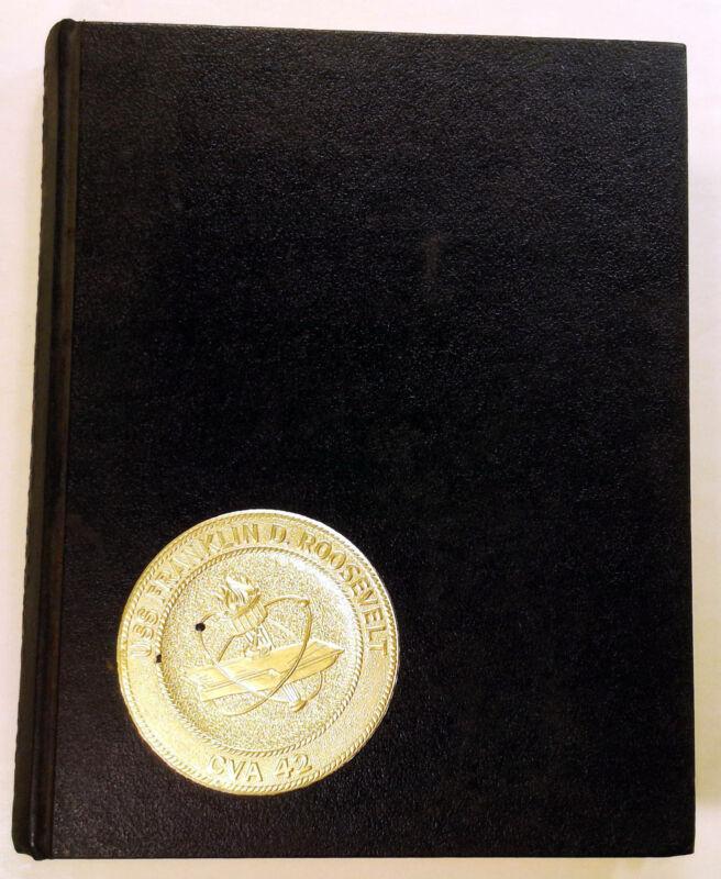 USS Franklin D. Roosevelt (CVA-42) 1967 - 1968 Cruise Book Deployment Cruisebook