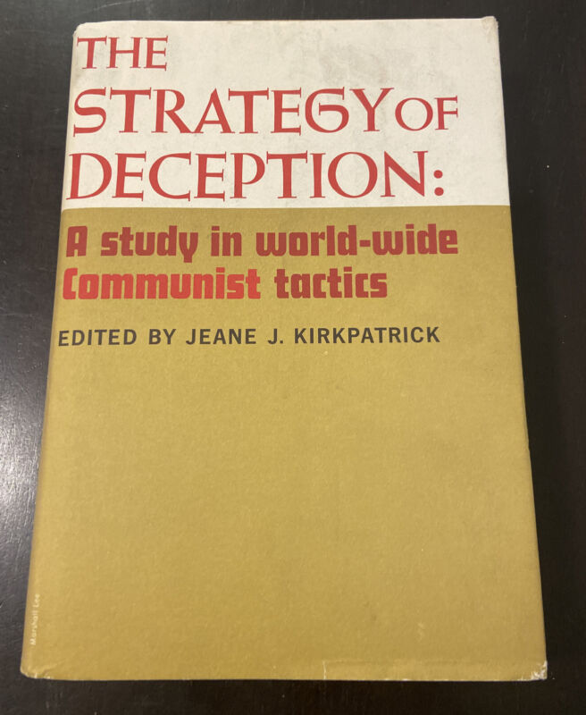 The Strategy Of Deception A Study In World Wide Communist Tactics 1963 1st Ed