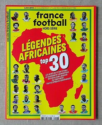 FRANCE FOOTBALL - LEGENDES AFRICAINES (HORS-SERIE)