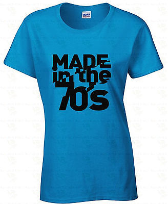 MADE in the 70's WOMEN T-SHIRT Humor Ladies Shirt Retro Birthday Gift College (70s Ladies)