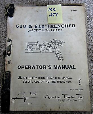 American Trencher Inc. Operators Manual 610612 Trencher 3-point Hitch Cat. 1