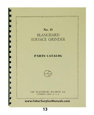 Blanchard Surface Grinder Model 11 Parts Catalog Manual 13