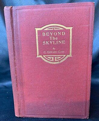 C. Edward Cone BEYOND THE SKYLINE Alaska SIGNED AUTHOR & ED ROHN Dog sled race